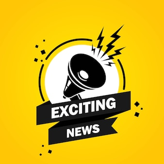 Megaphone with exciting news speech bubble banner. loudspeaker. label for business, marketing and advertising. vector on isolated background. eps 10.