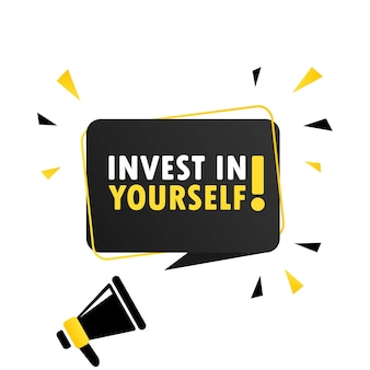 Megaphone with invest in yourself speech bubble banner. loudspeaker. can be used for business, marketing and advertising. vector eps 10. isolated on white background.