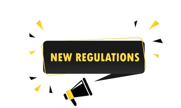 새로운 Regylations 연설 거품 배너와 확성기입니다. 확성기. 비즈니스, 마케팅 및 광고에 사용할 수 있습니다. 벡터 Eps 10입니다. 흰색 배경에 고립. 프리미엄 벡터