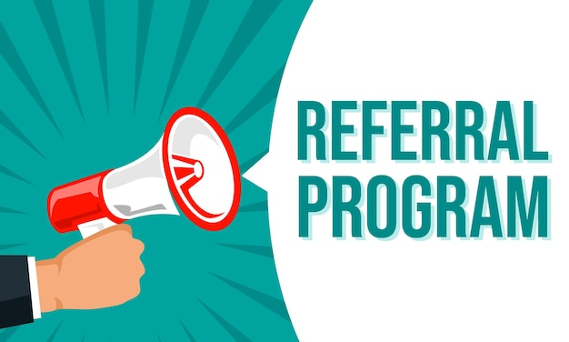 Megaphone with speech bubble and referral program announcement banner