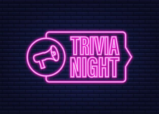 Megaphone with trivia night. megaphone banner. web design. neon icon. vector stock illustration.