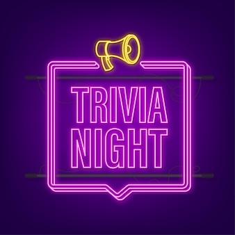 Megaphone with trivia night. neon megaphone banner. web design. neon icon. vector stock illustration.