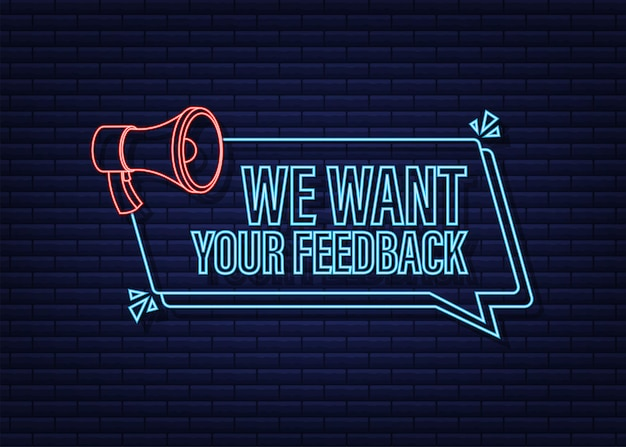 Megaphone with we want your feedback megaphone banner web design neon icon