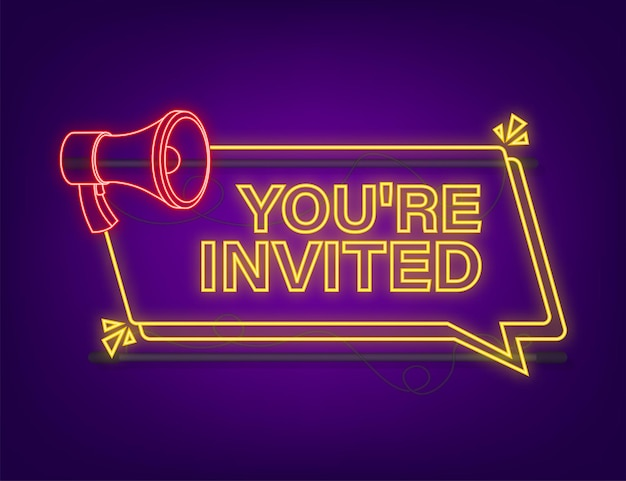 Megaphone with you are invited. megaphone banner. web design. neon style. vector stock illustration.