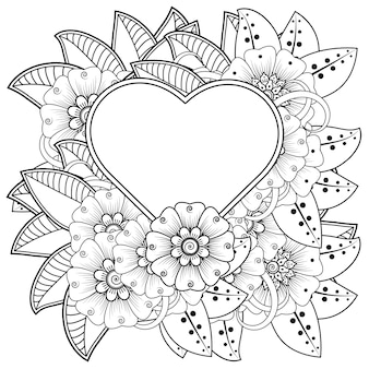 Раскраска цветок менди с рамкой в форме сердца в этническом восточном стиле каракули орнамент