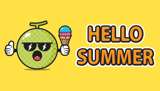 Melon mascot wearing sunglasses and holding ice cream with hello summer greeting