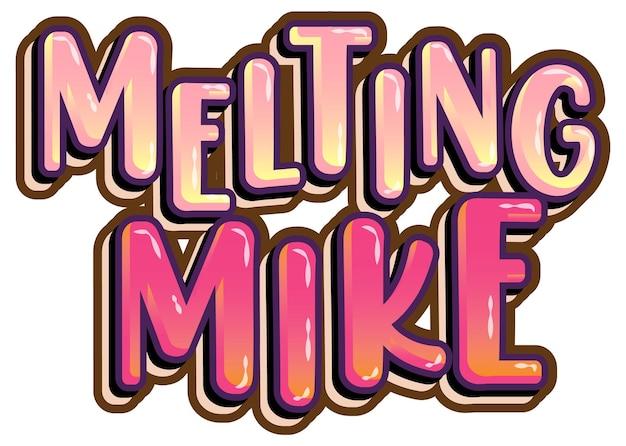 Melting mike word logo on white background