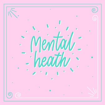 Mental health - lettering motivational poster vector.