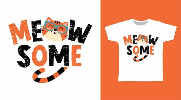 일부 타이포그래피 티셔츠 디자인 컨셉을 야옹
