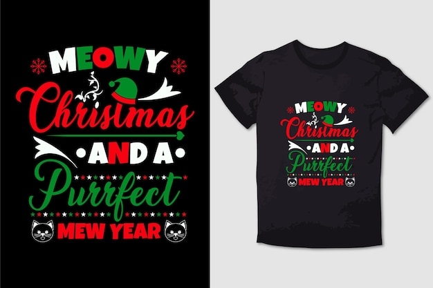 Meowy christmas and a purrfect mew year typography t shirt design