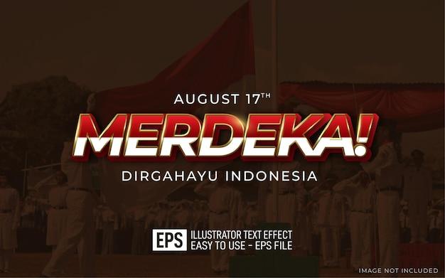 Merdeka 3d текстовый редактируемый стиль эффект dirgahayu индонезия шаблон