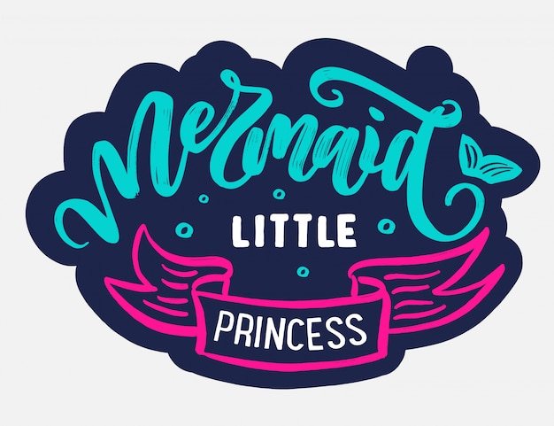 Mermaid logo with hand-drawn text and phrases.