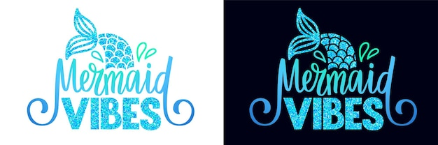 マーメイドバイブ-ベクトルキラキラ引用。人魚のしっぽと夏のフレーズ。印刷、ポスター、tシャツ、パーティーの装飾、マグカップのタイポグラフィデザイン。
