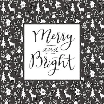 メリーとブライト。シームレスな手描きの背景にメリークリスマスの書道芸術的な挨拶状