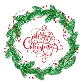 Merry christmas calligraphy lettering text and a wreath with fir tree branches