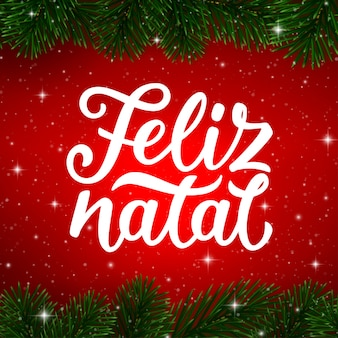 Merry christmas calligraphy text in portuguese. feliz natal