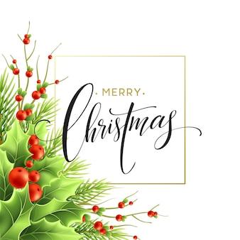 메리 크리스마스 인사말 카드 디자인입니다. 현실적인 홀리 나무, 붉은 열매와 전나무 잔가지가 있는 겨우살이 가지. 메리 크리스마스 핸드 레터링과 사각형 프레임입니다. 포스터, 배너 격리 벡터 템플릿