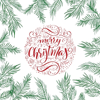 Merry christmas greeting card with text calligraphic lettering design with fir branches