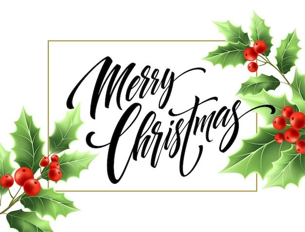 사각형 프레임에 메리 크리스마스 손으로 그린 글자. 흰색 바탕에 크리스마스 서 예입니다. 붉은 열매와 미 슬 토 지점에 크리스마스 글자입니다. 배너, 포스터 디자인입니다. 고립 된 벡터