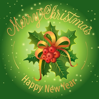 Merry Christmas, Happy New Year lettering with mistletoe
