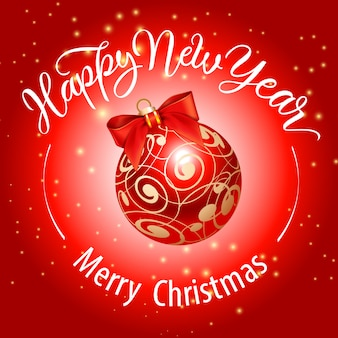 Merry christmas, happy new year lettering with red bauble