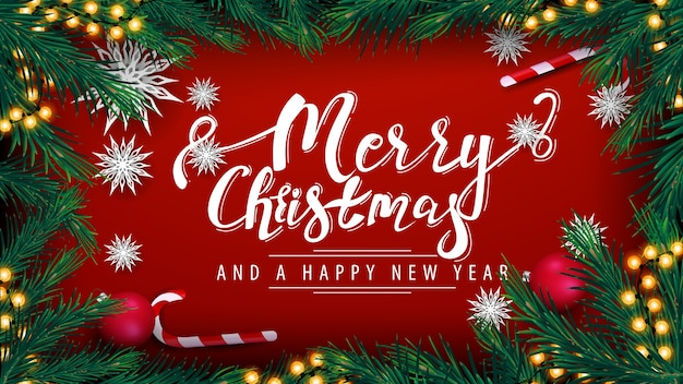 Merry christmas and happy new year, red postcard with garland, frame of christmas tree branches, red balls, candy cans and paper snowflakes, top view