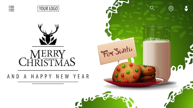 Merry christmas and happy new year, white and green card for website with beautifull lgreeting logotype and cookies with a glass of milk for santa claus
