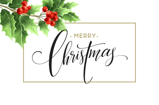 Merry christmas lettering card with holly. vector illustration eps 10