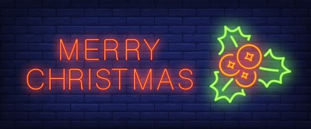 Merry christmas neon text with mistletoe and berries