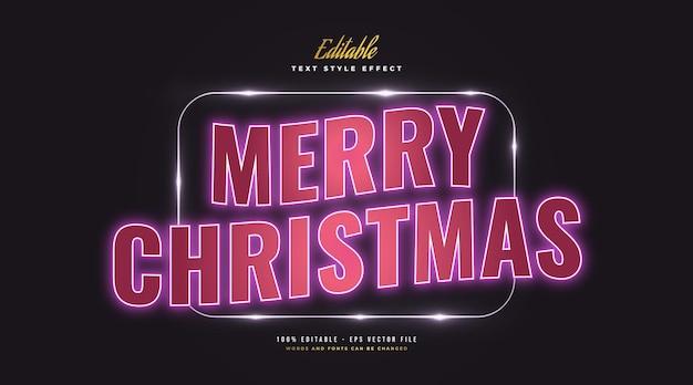 빛나는 네온 효과와 함께 메리 크리스마스 텍스트 스타일입니다. 편집 가능한 텍스트 스타일 효과