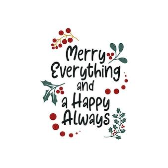 메리 모든 것과 새해 복 많이 받으세요 레터링 타이포그래피 따옴표