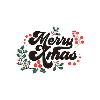 メリークリスマスの挨拶とレタリングの引用