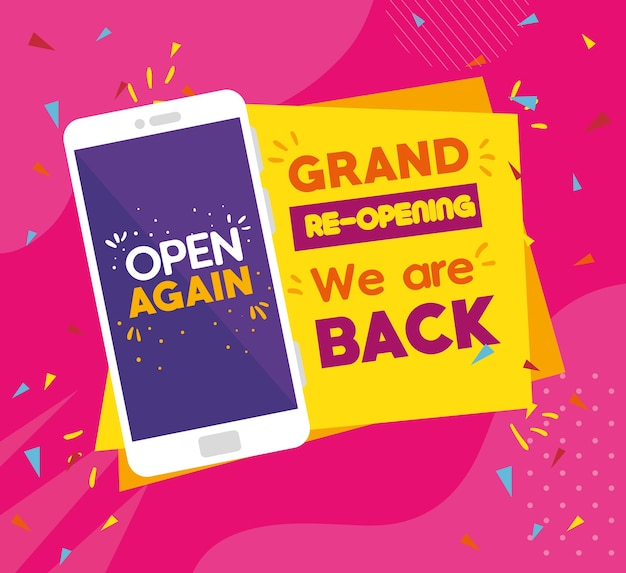 Message of open again in smartphone, grand reopening, we are back.