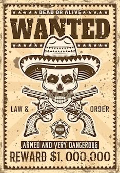 Мексиканский бандитский череп в сомбреро с усами разыскивает плакат в винтажной иллюстрации для тематической вечеринки или мероприятия. многослойная, раздельная гранжевая текстура и текст
