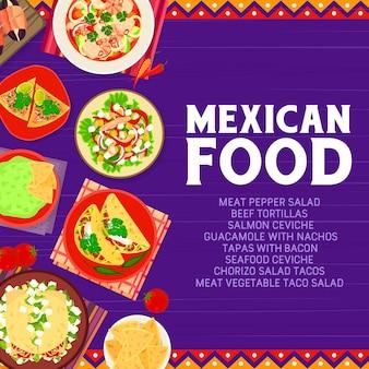 멕시코 음식 레스토랑 식사 배너입니다. 해산물 연어 세비체, 쇠고기 토르티야, 과카몰리, 나초, 초리조 타코, 고기 야채 샐러드, 토르티야 칩 벡터. 멕시코 요리 메뉴 요리 포스터