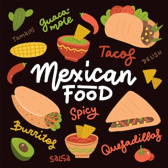 Mexican food set with traditional spicy dish. tasty mexican menu hot meal and chalkboard illustration, tacos, burrito, guacamole, salsa. food hand drawn flat vactor elements with lettering text