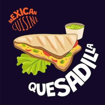 Плакат мексиканской кесадильи мексиканский фастфуд, кафе или ресторан, рекламный баннер на латыни
