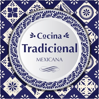 Mexican traditional cuisine. talavera style composition
