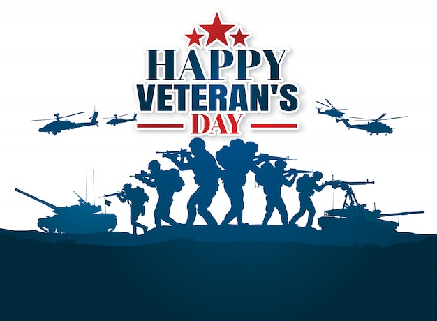 Military illustration, army background, soldiers silhouettes, happy veterans day .