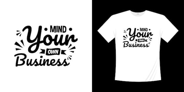 あなた自身のビジネスに気をつけてください動機付けのレタリングタイポグラフィはデザインを引用します。レタリング手書きスタイル。