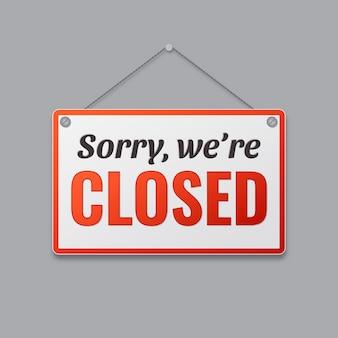 Minimalist gradient sorry were closed signboard