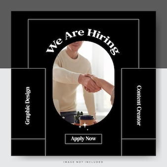 Minimalist layout we are hiring for social media template