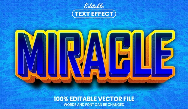 Miracle text, editable text effect