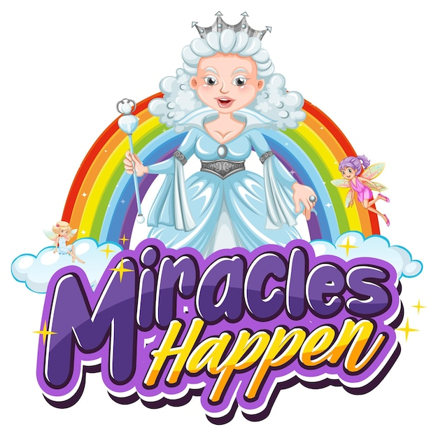 Miracles happens font typography with a beautiful princess character