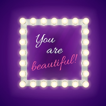 Mirror with you are beautiful inscription