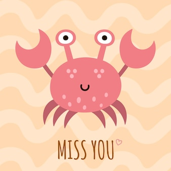 Miss you cute card, poster with a funny crab.