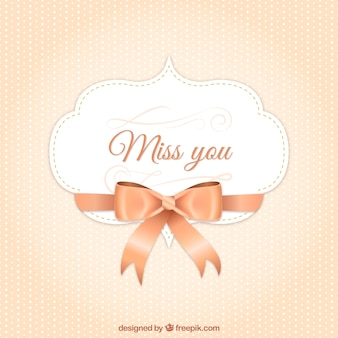 Miss you label with a bow
