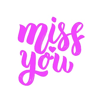Miss you. lettering phrase on light background. design element for card, , poster.