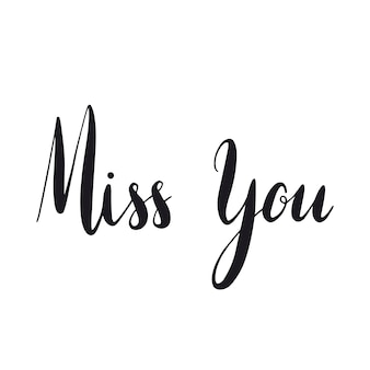 Miss you typography style vector
