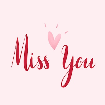 Miss you typography vector in red